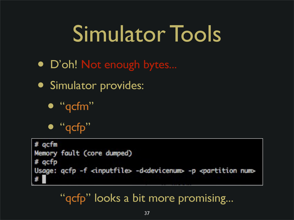 Simulator Tools • D'oh! Not enough bytes... • S...