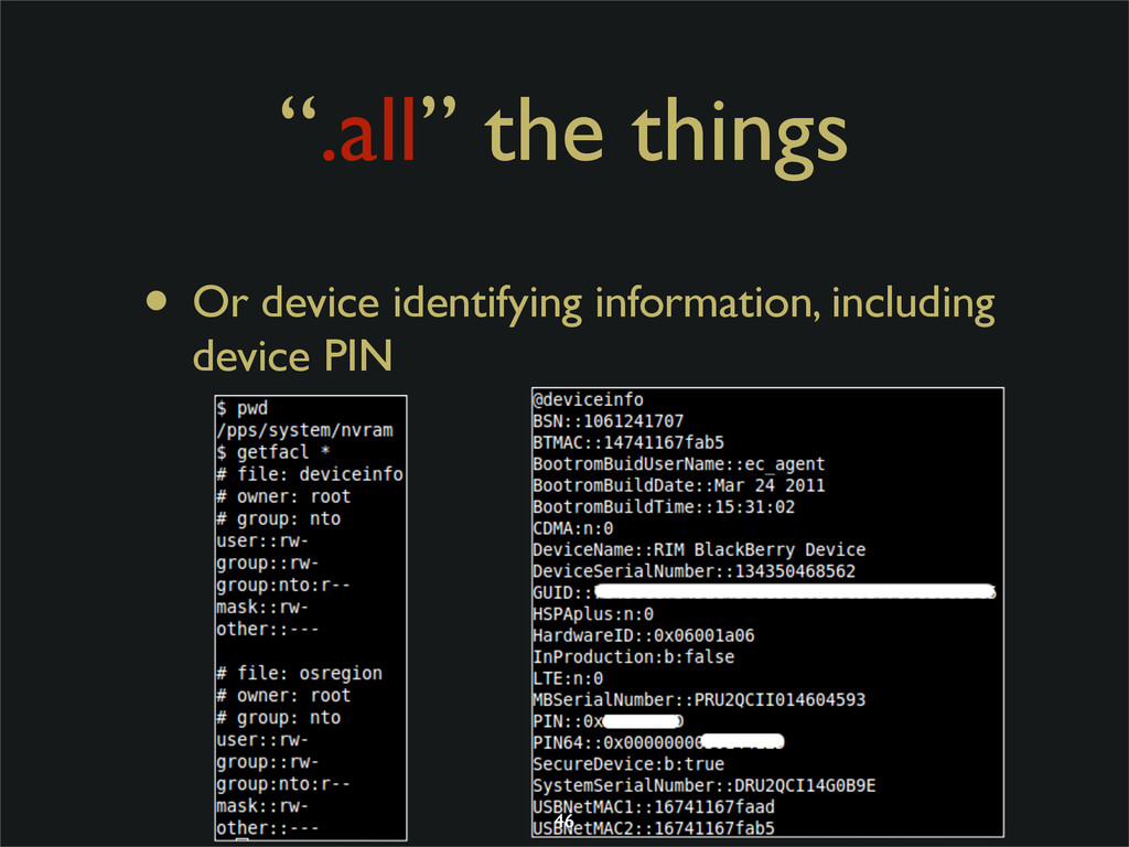 """.all"" the things • Or device identifying infor..."