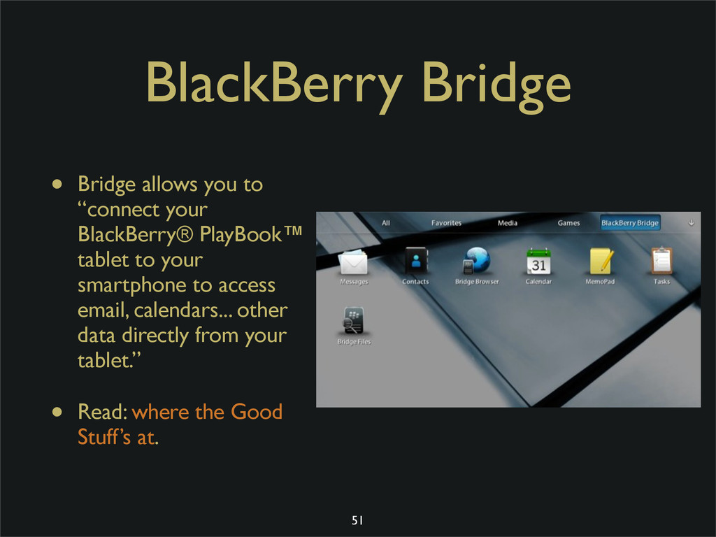 "BlackBerry Bridge • Bridge allows you to ""conne..."