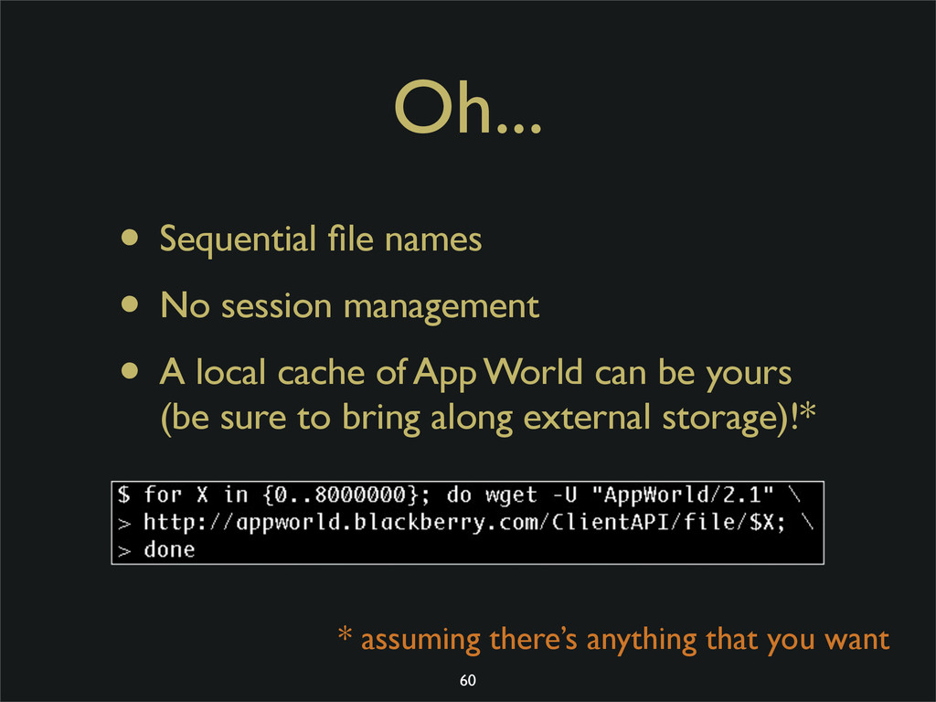 Oh... • Sequential file names • No session manag...