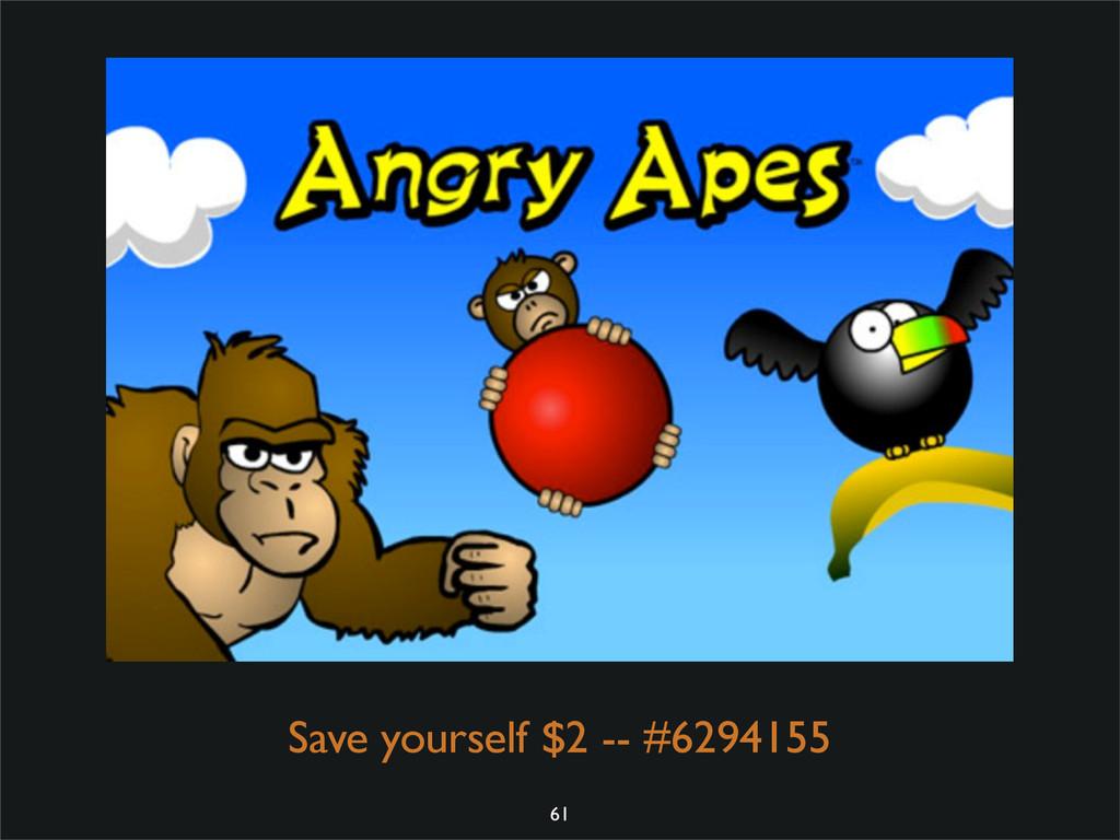 Save yourself $2 -- #6294155 61