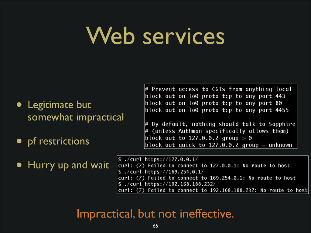 Web services • Legitimate but somewhat impracti...