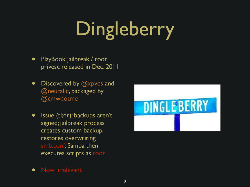 Dingleberry • PlayBook jailbreak / root privesc...