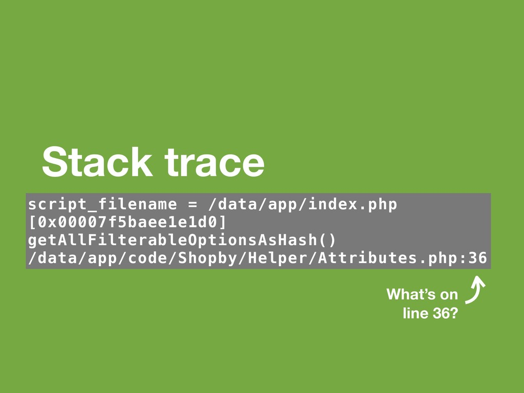 Stack trace script_filename = /data/app/index.p...