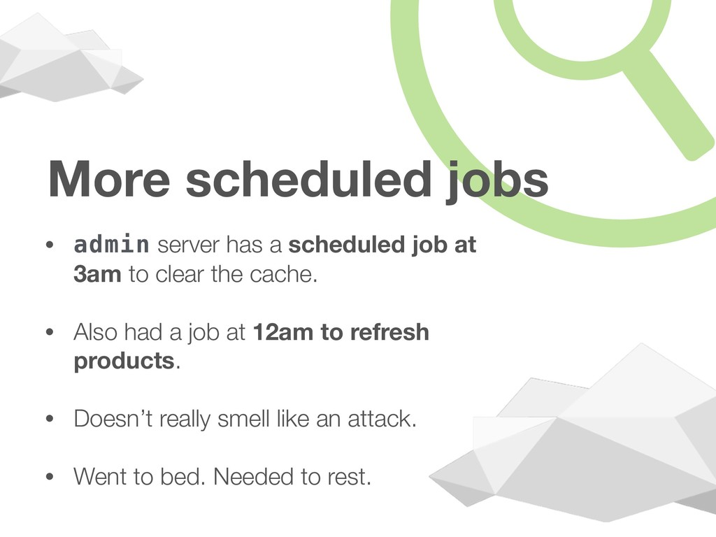 More scheduled jobs • admin server has a schedu...