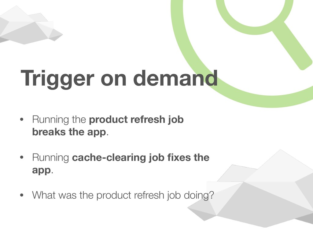 Trigger on demand • Running the product refresh...