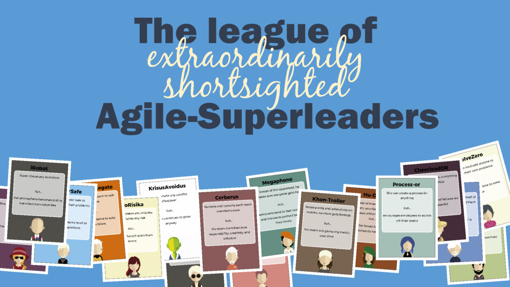 The league of Agile-Superleaders