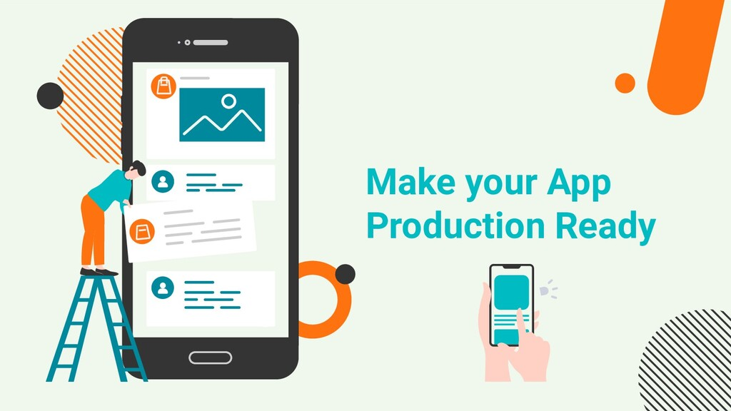 Make your App Production Ready