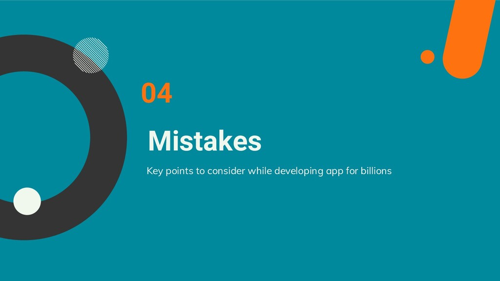 Mistakes 04 Key points to consider while develo...