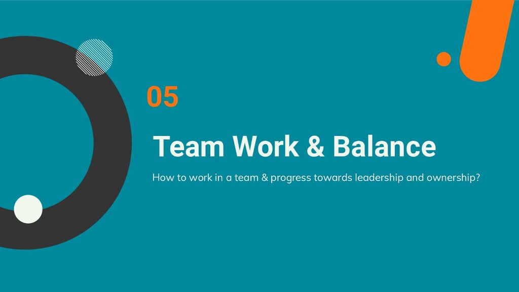 Team Work & Balance 05 How to work in a team & ...