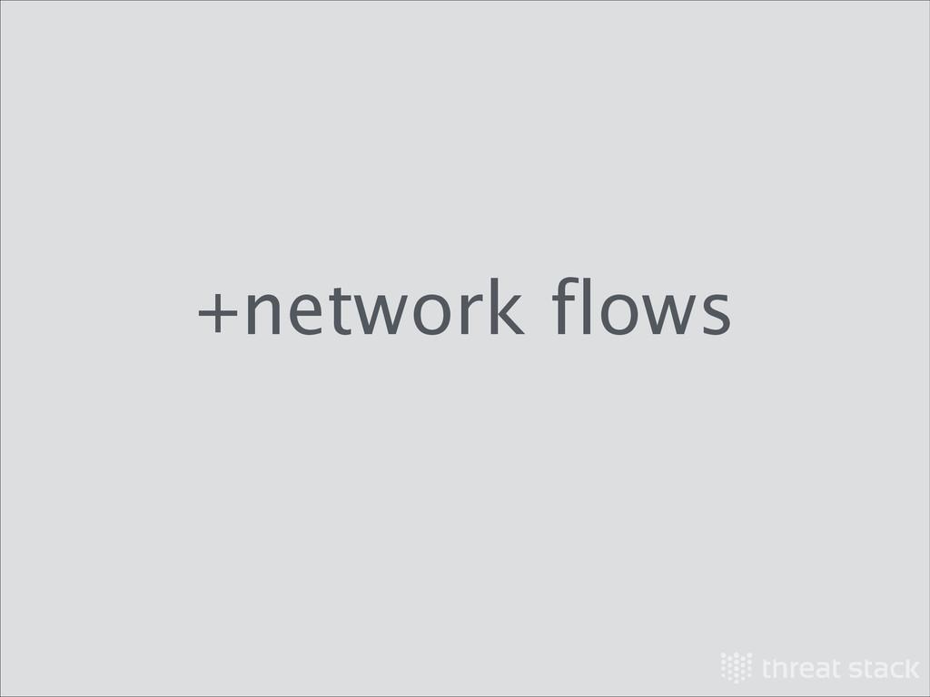 +network flows
