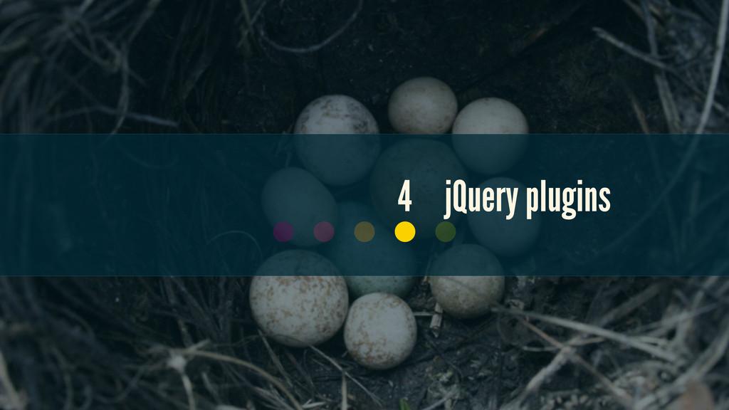 4 jQuery plugins