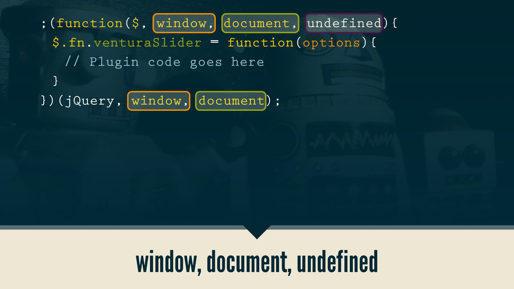 window, document, undefined ;(function($, windo...