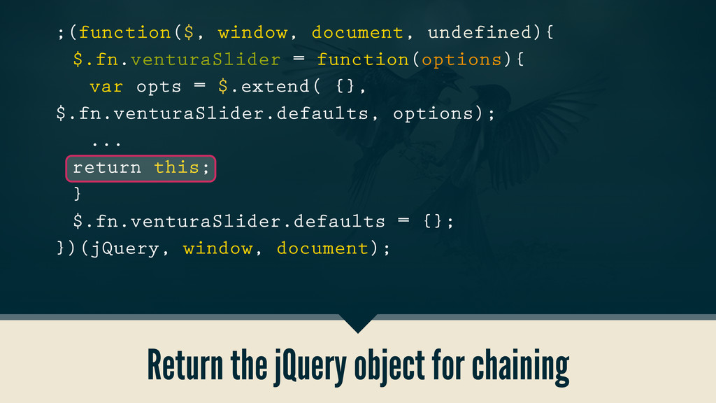 Return the jQuery object for chaining ;(functio...