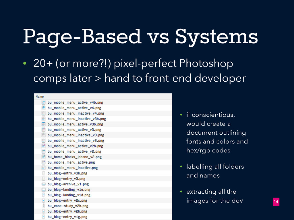Page-Based vs Systems • 20+ (or more?!) pixel-p...