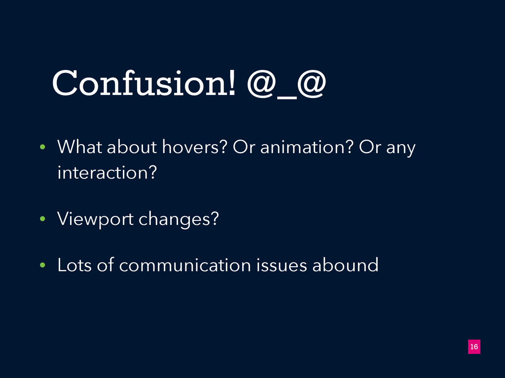 Confusion! @_@ 16 • What about hovers? Or anima...