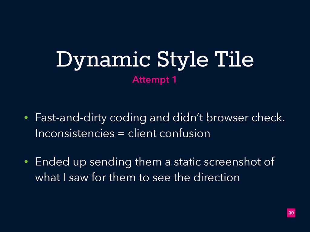 Dynamic Style Tile • Fast-and-dirty coding and ...