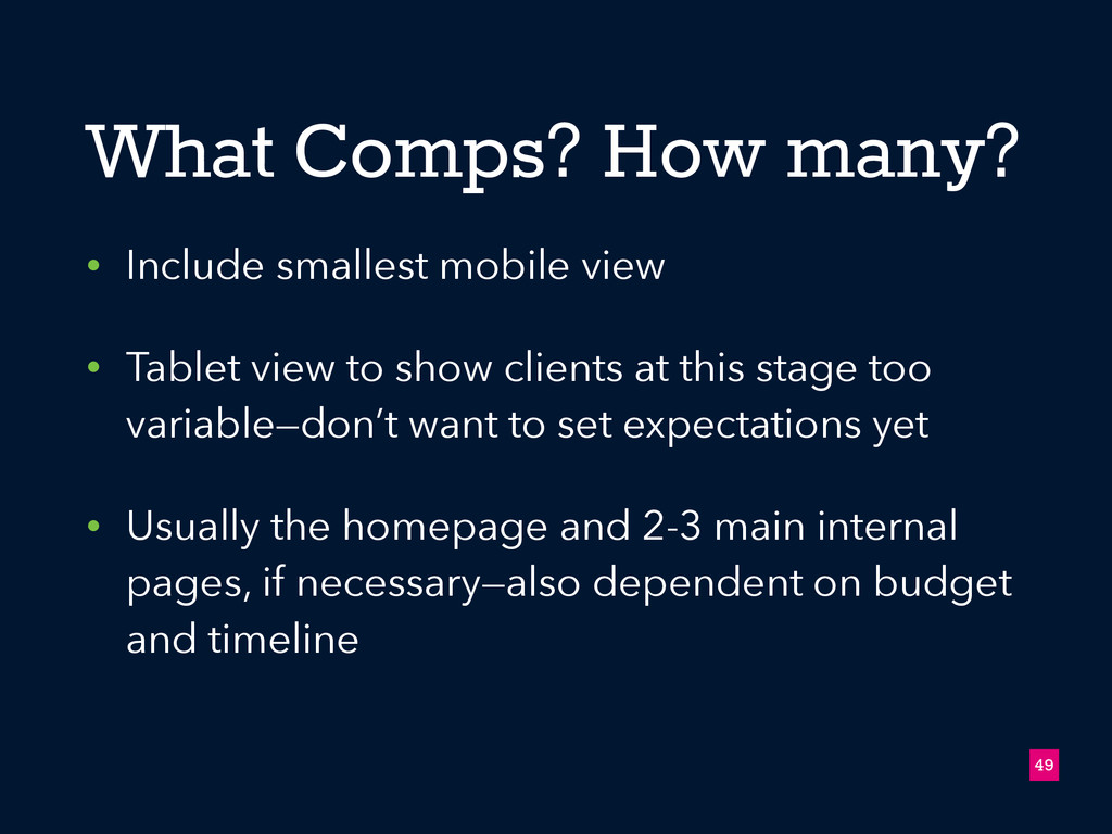 What Comps? How many? • Include smallest mobile...