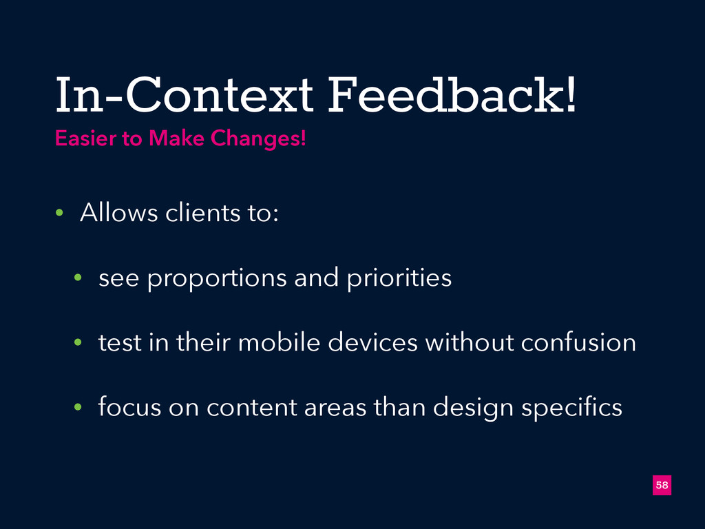 In-Context Feedback! • Allows clients to: • see...