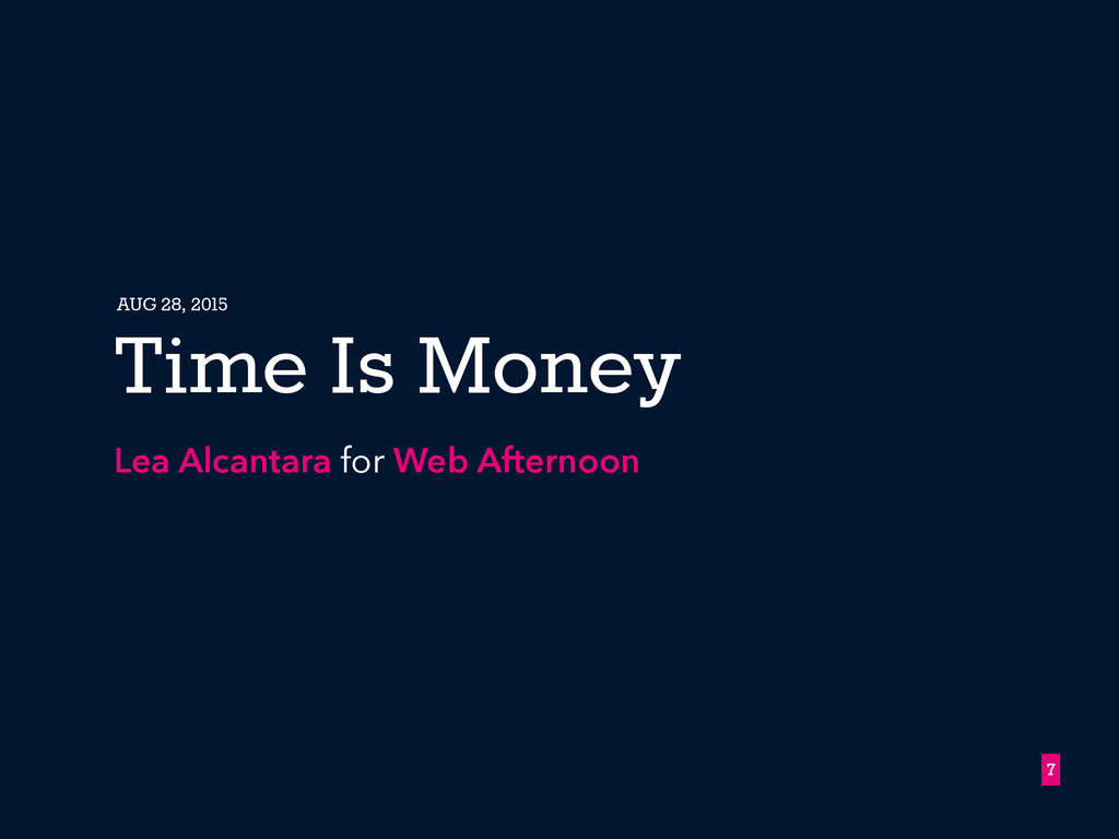 7 Time Is Money Lea Alcantara for Web Afternoon...