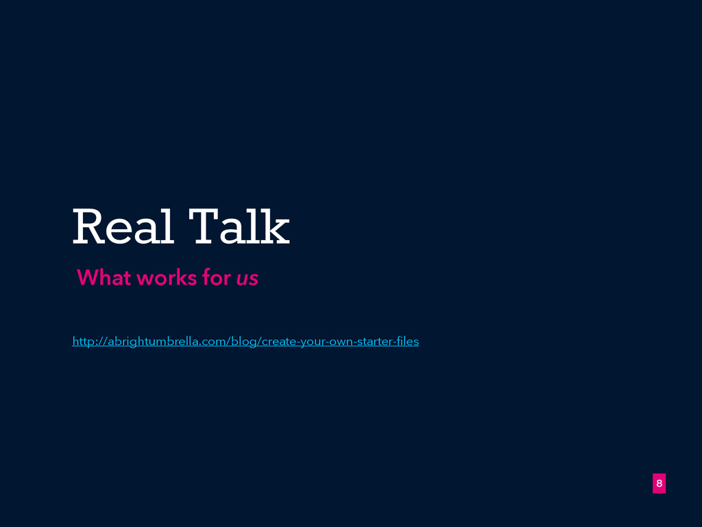 8 Real Talk What works for us http://abrightumb...