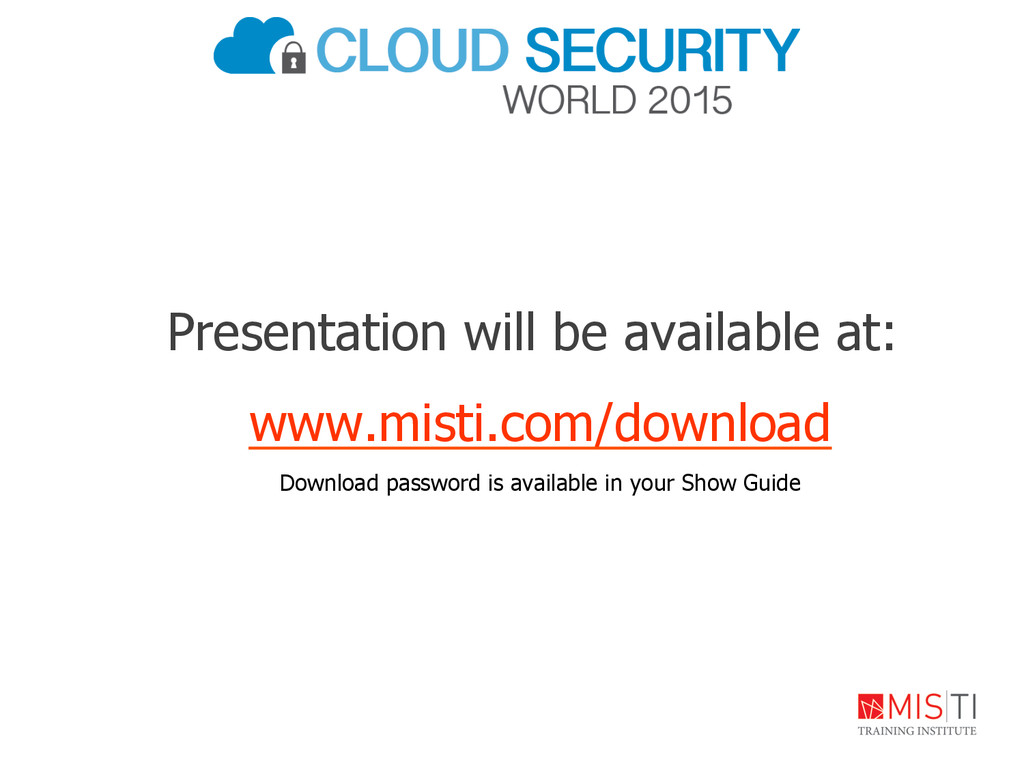 Presentation will be available at: www.misti.co...