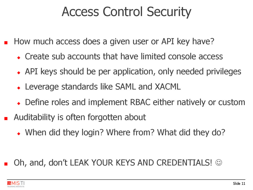 Slide 11 Access Control Security ■  How much ac...