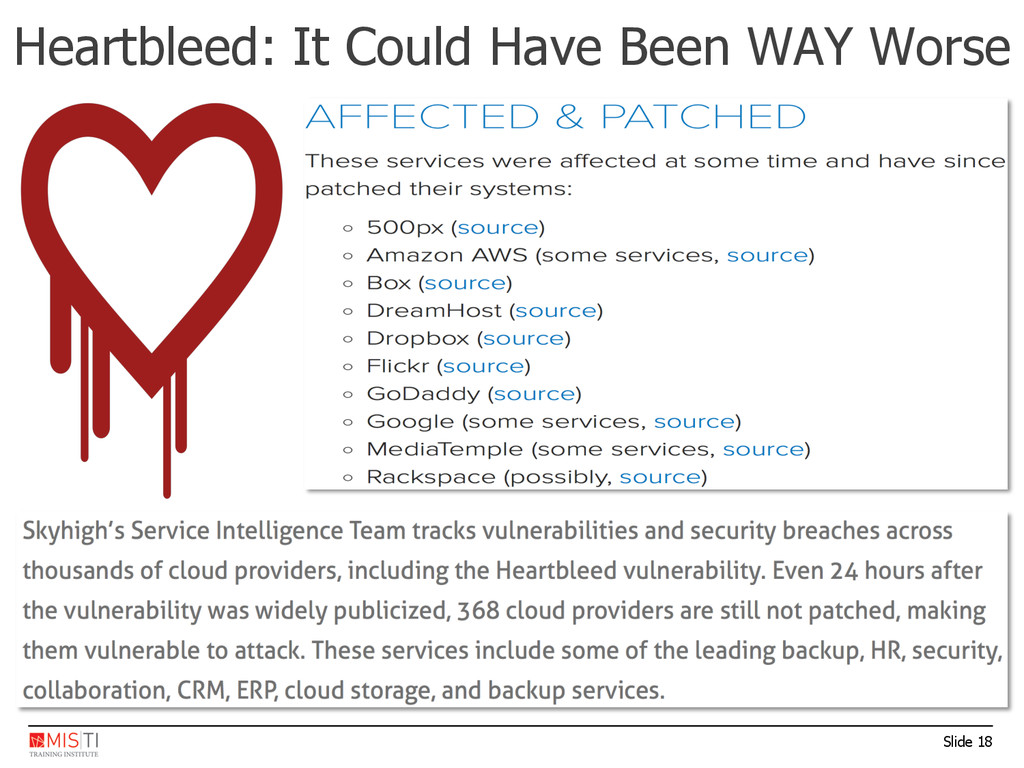 Slide 18 Heartbleed: It Could Have Been WAY Wor...