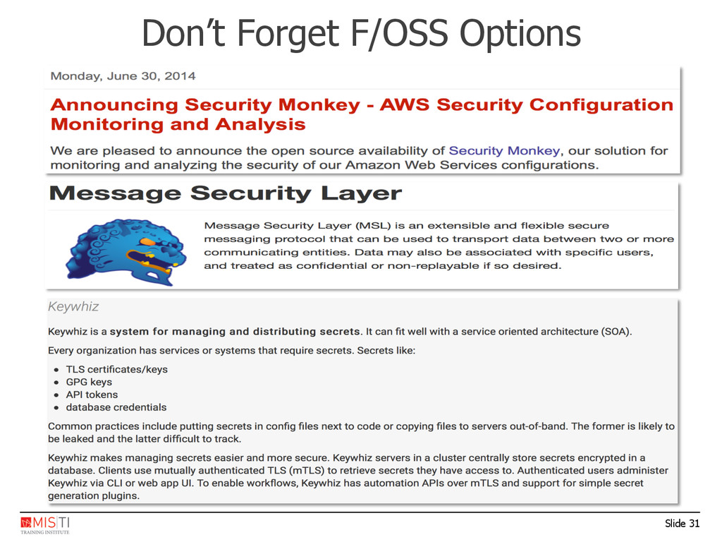 Slide 31 Don't Forget F/OSS Options
