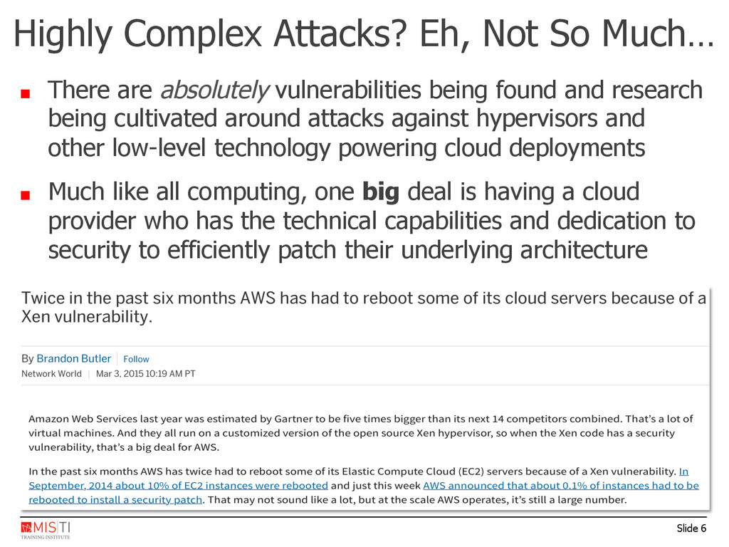 Slide 6 ■  There are absolutely vulnerabilities...