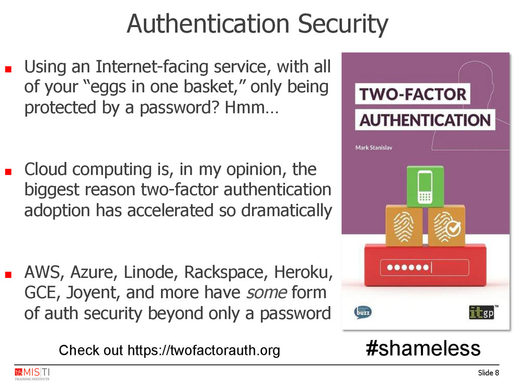 Slide 8 Authentication Security ■  Using an Int...
