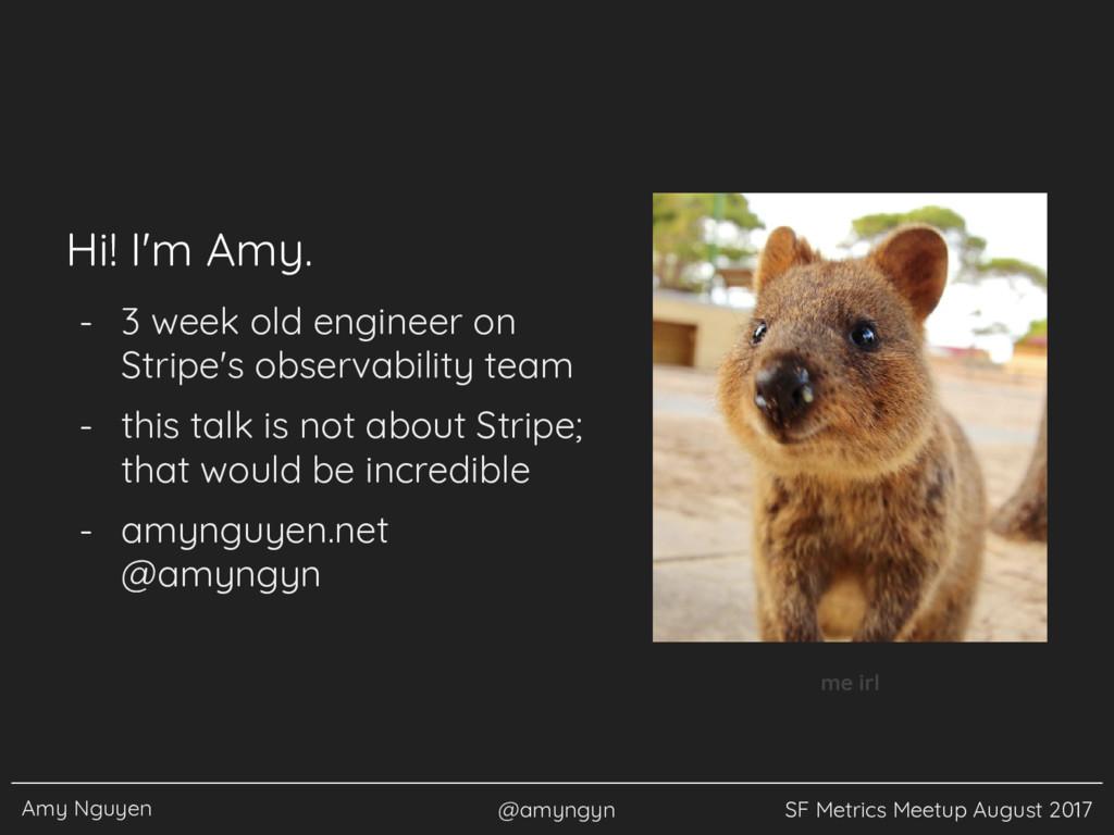 Amy Nguyen @amyngyn SF Metrics Meetup August 20...