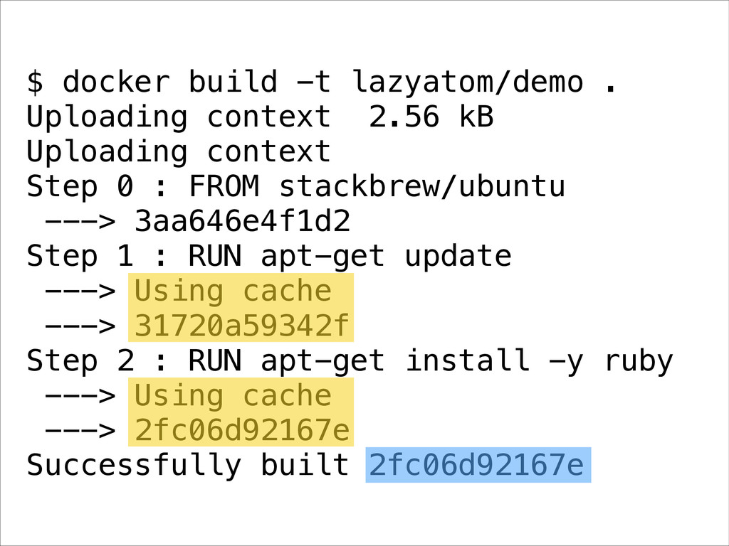 $ docker build -t lazyatom/demo . Uploading con...