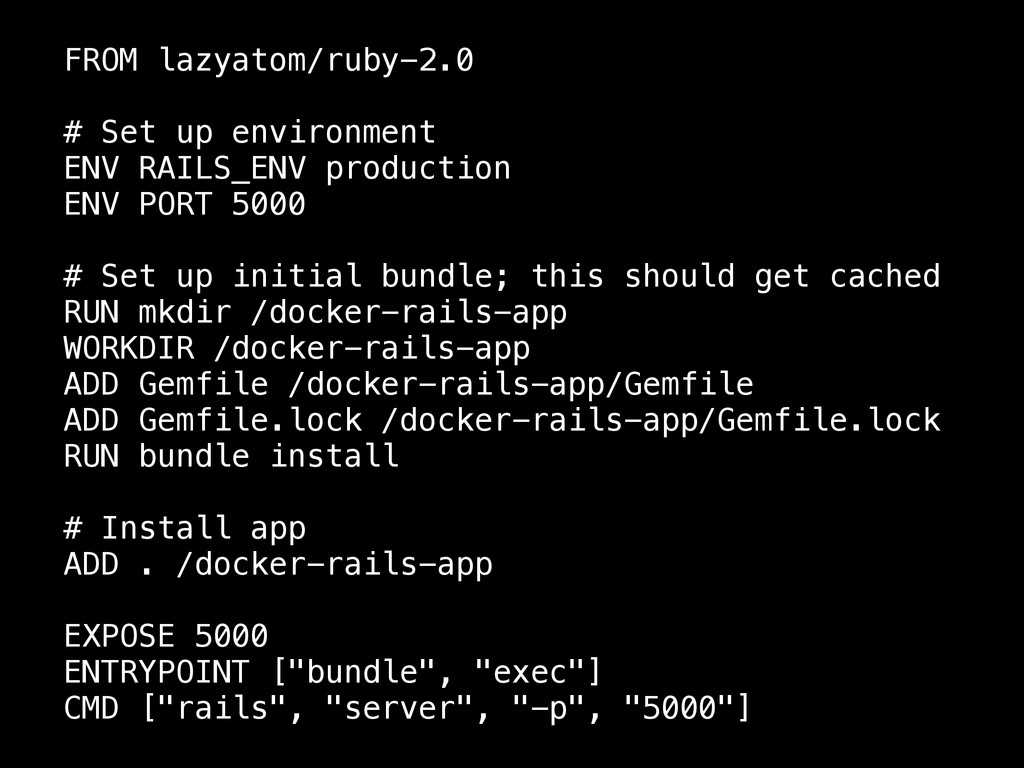 FROM lazyatom/ruby-2.0 ! # Set up environment E...