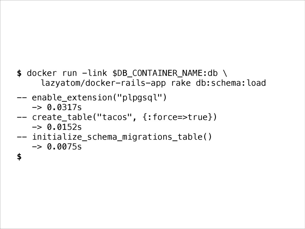 $ docker run -link $DB_CONTAINER_NAME:db \ lazy...