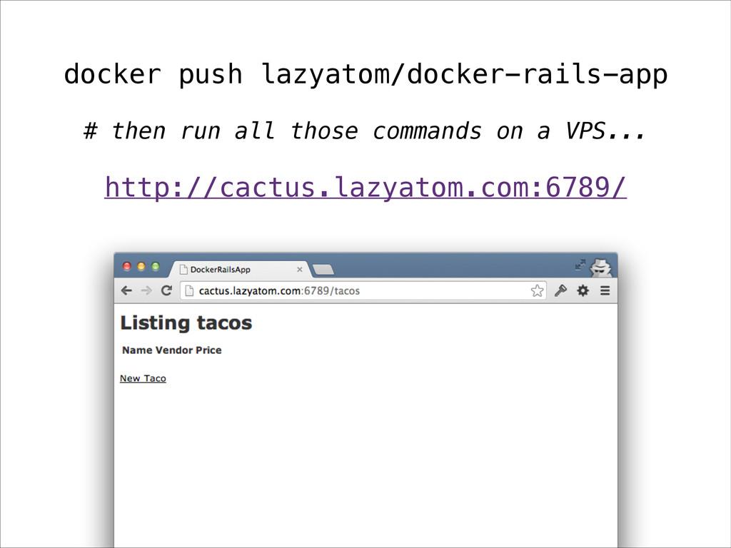 docker push lazyatom/docker-rails-app http://ca...