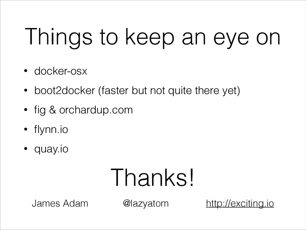 Things to keep an eye on • docker-osx • boot2do...