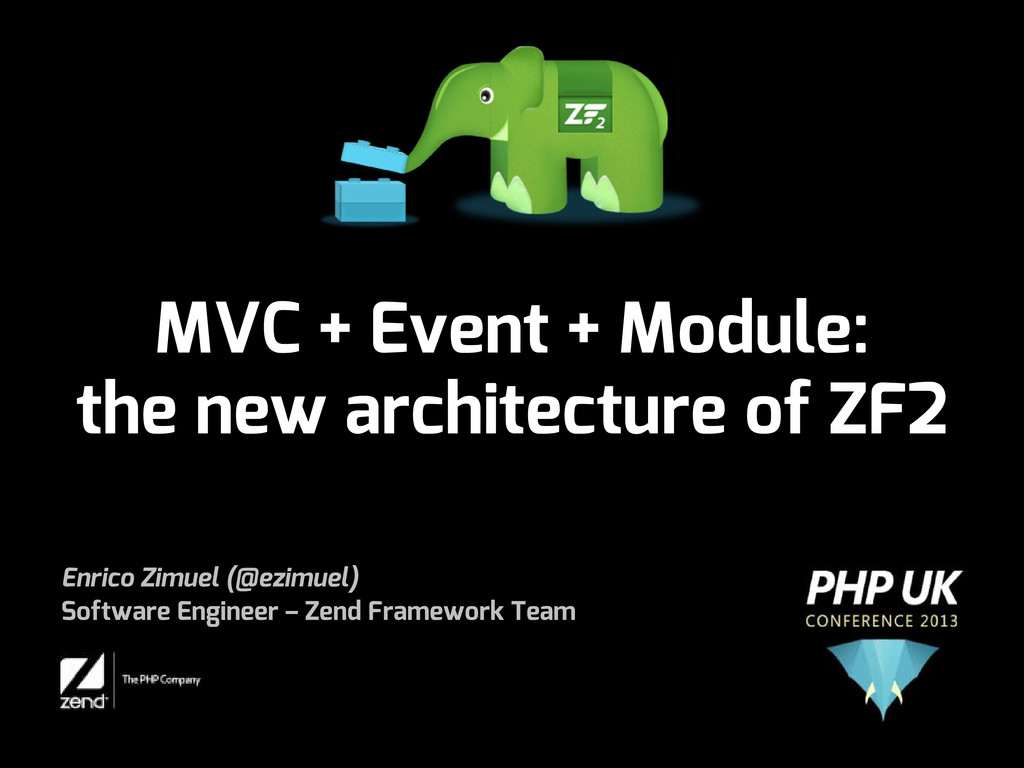 MVC + Event + Module: the new architecture of Z...