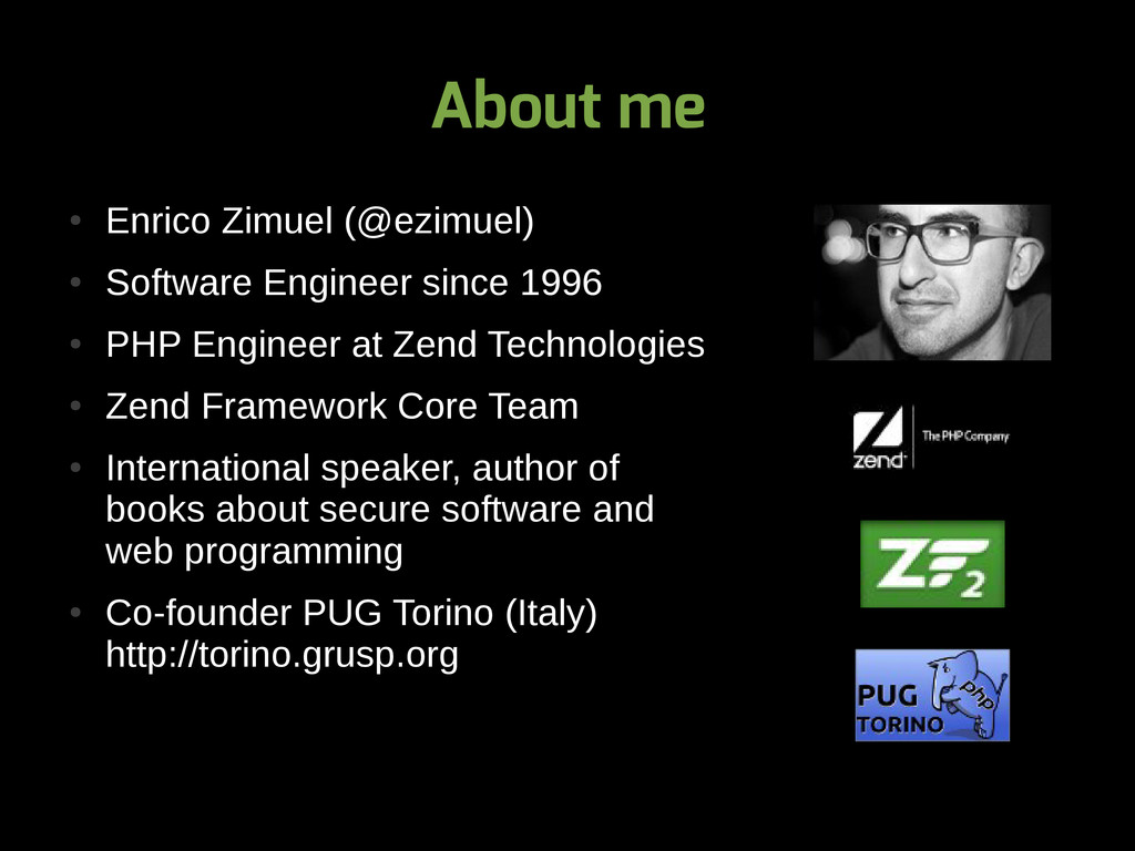 About me ● Enrico Zimuel (@ezimuel) ● Software ...