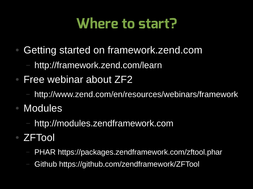 Where to start? ● Getting started on framework....