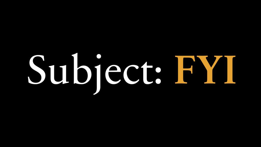 Subject: FYI