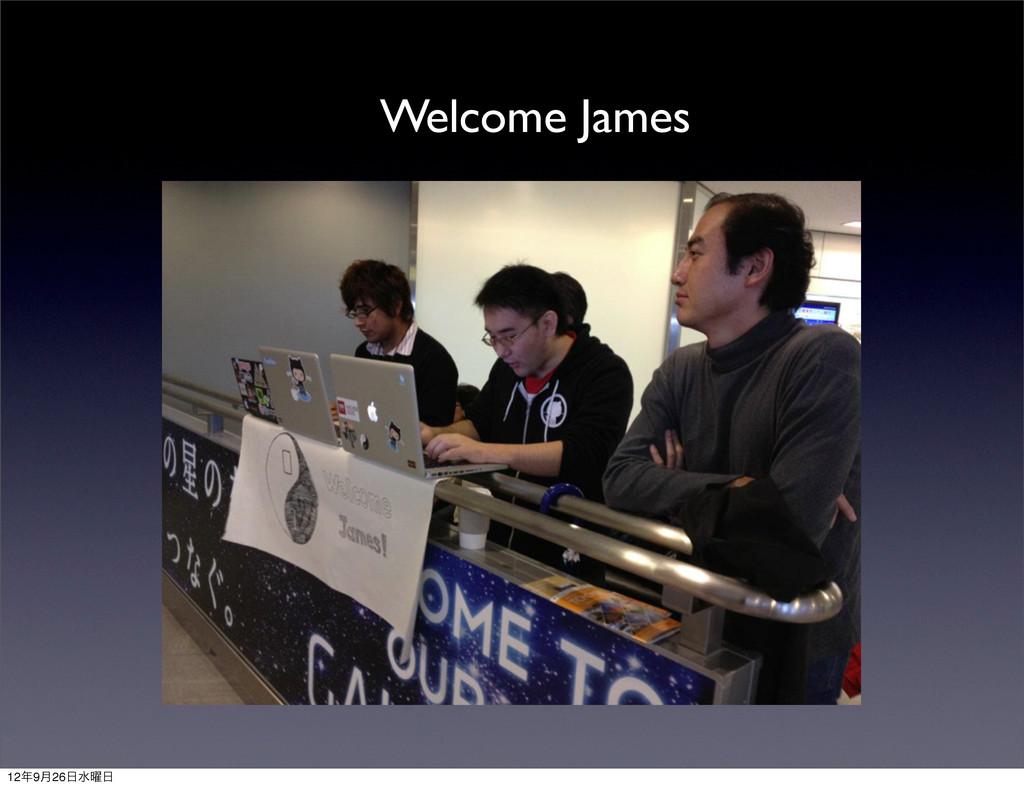 ɹWelcome James 129݄26ਫ༵