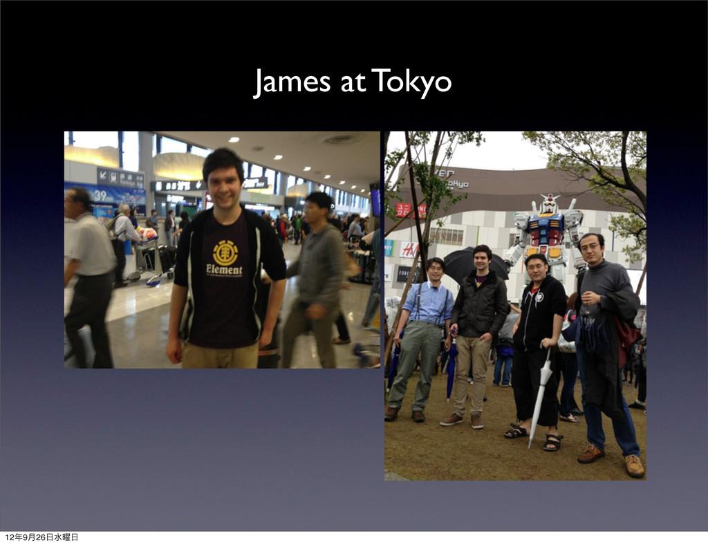 James at Tokyo 129݄26ਫ༵