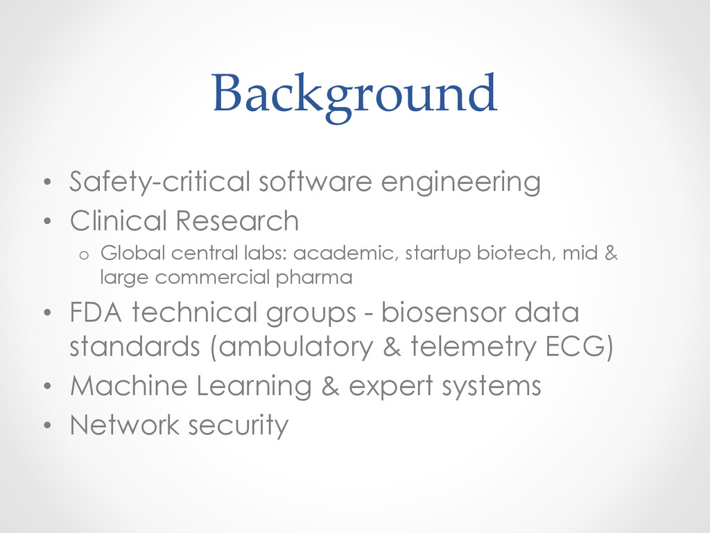 Background • Safety-critical software engine...