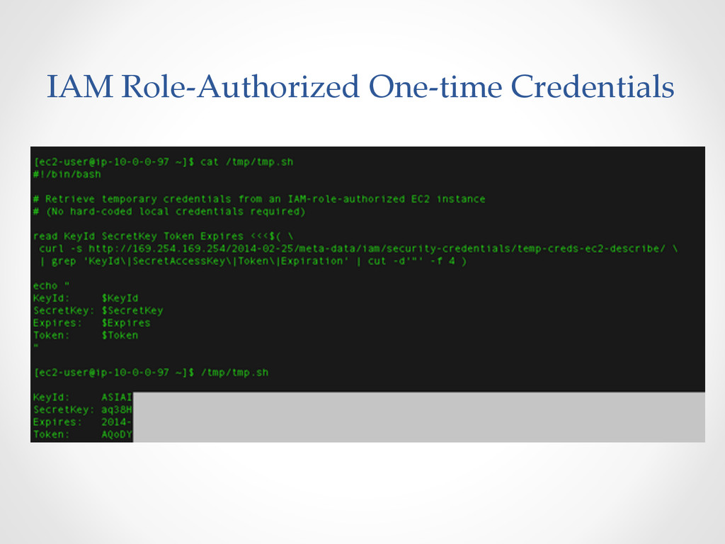 IAM Role-‐‑Authorized One-‐‑time Credentia...