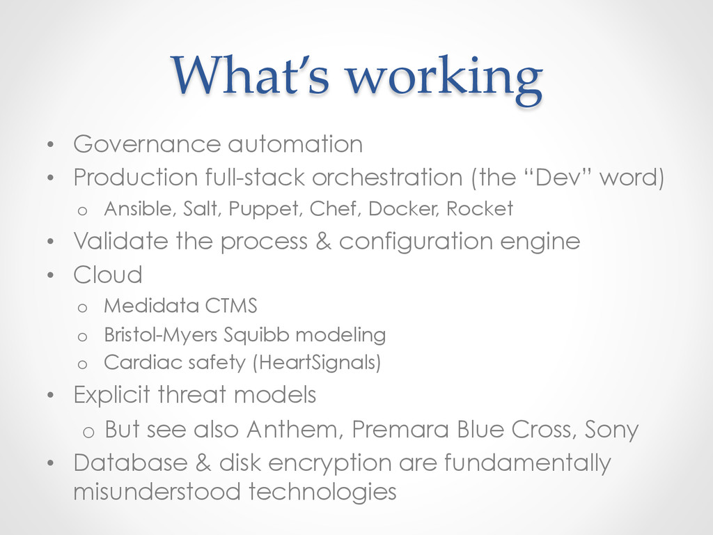 What's working • Governance automation • P...