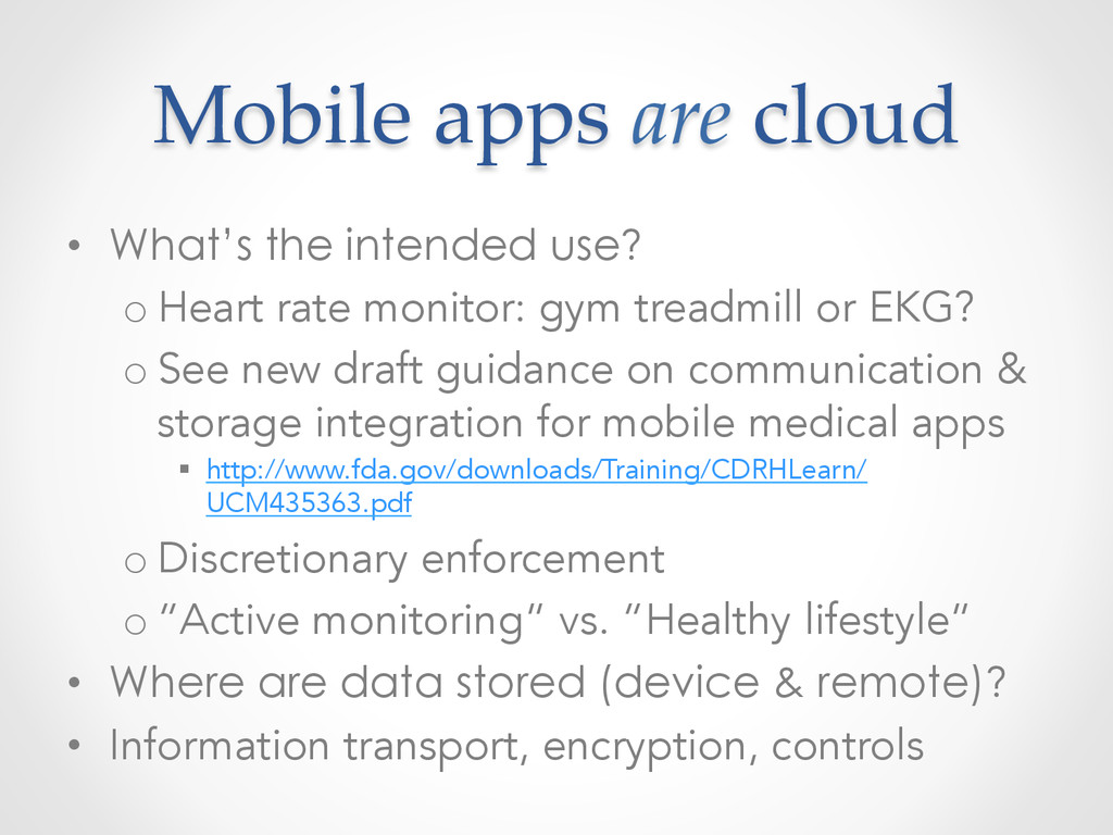 Mobile apps are cloud • What's the intend...