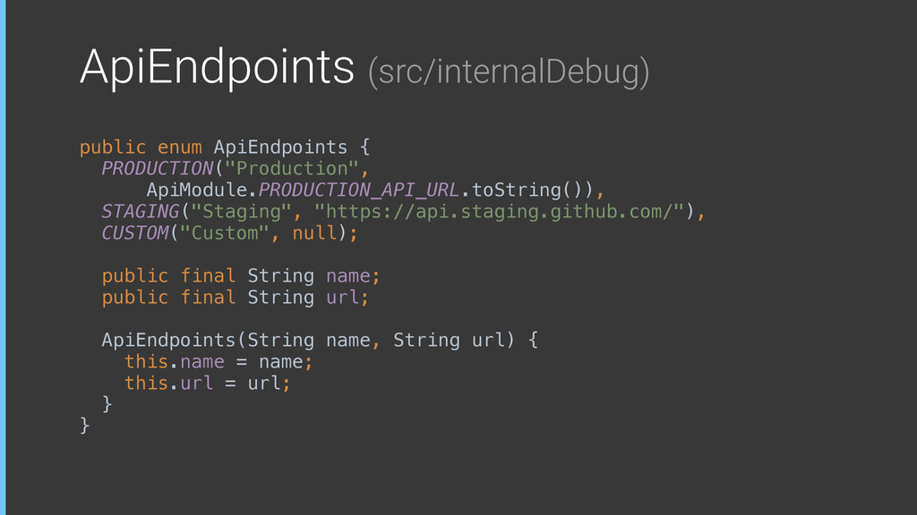ApiEndpoints (src/internalDebug) public enum Ap...