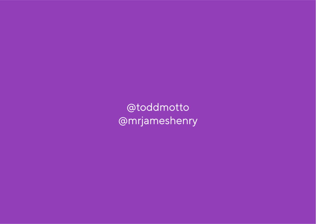 @ todd motto @ mrja me she nry