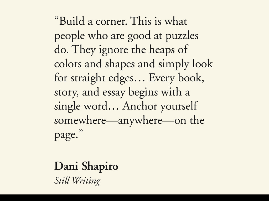 """""""Build a corner. This is what people who are go..."""